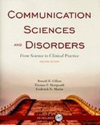 Communication Sciences and Disorders: From Science to Clinical Practice 2nd edition 9781449610432 1449610439
