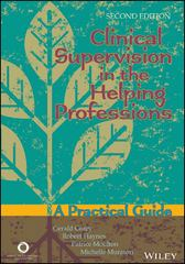 Clinical Supervision in the Helping Professions 2nd Edition 9781556203039 1556203039