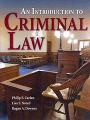An Introduction To Criminal Law 1st Edition 9780763755256 0763755257