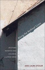 Along the Archival Grain 1st Edition 9780691146362 0691146365