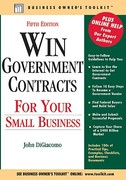 Win Government Contracts for Your Small Business 5th edition 9780808022817 0808022814