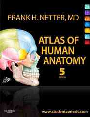 Atlas of Human Anatomy 5th Edition 9781416059516 1416059512
