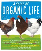 Slice of Organic Life 1st edition 9780756662110 0756662117