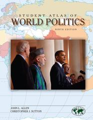 Student Atlas of World Politics 9th edition 9780073401485 007340148X
