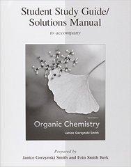 Student Study Guide/Solutions Manual to accompany Organic Chemistry 3rd edition 9780077296650 0077296656