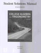 Student Solutions Manual College Algebra with Trigonometry 9th edition 9780077297251 0077297253