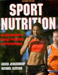 Sport Nutrition, Second Edition 2nd Edition 9781450429412 1450429416