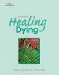 Healing The Dying 2nd Edition 9780766825727 0766825728