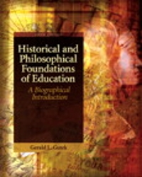 Historical and Philosophical Foundations of Education 5th Edition 9780137152735 0137152736