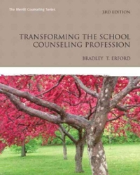 Transforming the School Counseling Profession 3rd edition 9780132462952 0132462958
