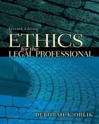 Ethics for the Legal Professional 7th Edition 9780135064009 0135064007