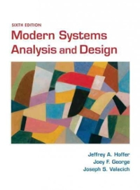 Modern Systems Analysis and Design 6th Edition 9780136088219 013608821X