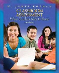 Classroom Assessment 6th edition 9780137002337 0137002335
