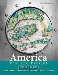 America Past and Present, Volume 1 9th edition 9780205699940 0205699944