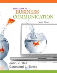 Excellence in Business Communication 9th Edition 9780136103769 0136103766