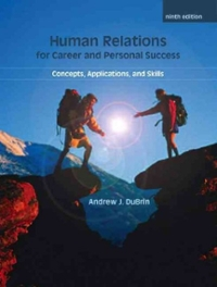 Human Relations For Career and Personal Success 9th edition 9780135063903 0135063906