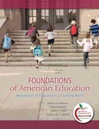 Foundations of American Education 15th Edition 9780137012527 0137012527