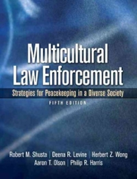Multicultural Law Enforcement 5th edition 9780135050880 013505088X