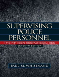 Supervising Police Personnel 7th edition 9780132457583 013245758X