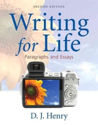Writing for Life: Paragraphs and Essays 2nd Edition 9780205668717 0205668712