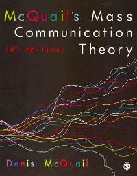 McQuail's Mass Communication Theory 6th Edition 9781849202923 1849202923
