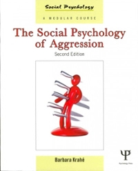 The Social Psychology of Aggression 2nd Edition 9781841698755 184169875X