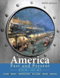 America Past and Present, Volume 2 9th edition 9780205699957 0205699952