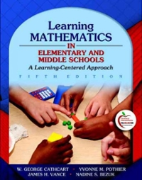 Learning Mathematics in Elementary and Middle Schools 5th Edition 9780132420990 0132420996