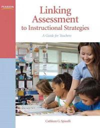 Linking Assessment to Instructional Strategies 1st Edition 9780137146246 0137146248