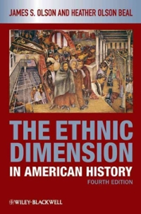 The Ethnic Dimension in American History 4th edition 9781405182515 1405182512