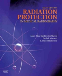 Radiation Protection in Medical Radiography 6th Edition 9780323066112 0323066119