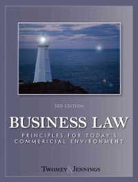 Business Law: Principles for Today's Commercial Environment 3rd edition 9780324786699 0324786697