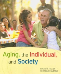 Aging, the Individual, and Society 9th edition 9780495811664 0495811661