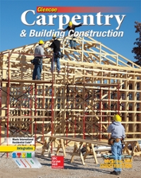 Carpentry & Building Construction Student Edition 1st Edition 9780078797842 0078797845