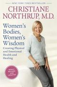 Women's Bodies, Women's Wisdom (Revised Edition) 1st Edition 9780553386738 0553386735