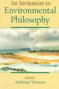 An Invitation to Environmental Philosophy 1st Edition 9780195122046 0195122046