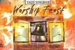 Worship Feast Taize Songbook 0 9780687739325 0687739322