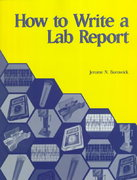 How to Write a Lab Report 1st Edition 9780130135629 0130135623