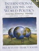 International Relations and World Politics 2nd edition 9780130172778 0130172774