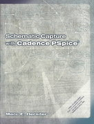 Schematic Capture with Cadence PSpice 2nd edition 9780130484000 0130484008