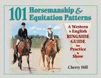 101 Horsemanship and Equitation Patterns 0 9781580171595 1580171591