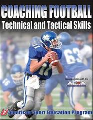 Coaching Football Technical and Tactical Skills 1st Edition 9780736051842 0736051848