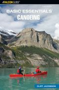 Canoeing - Basic Essentials® 3rd edition 9780762740130 0762740132