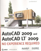 AutoCAD 2009 and AutoCAD LT 2009 1st edition 9780470260586 0470260580
