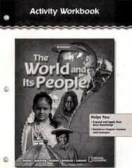 The World and Its People, Activity Workbook, Student Edition 1st edition 9780078655029 0078655021