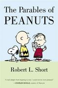 The Parables of Peanuts 1st Edition 9780060011611 0060011610