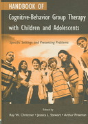 Handbook of Cognitive-Behavior Group Therapy with Children and Adolescents 1st Edition 9781135927738 1135927731