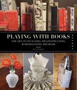 Playing with Books 0 9781592536009 159253600X