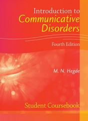 Introduction to Communicative Disorders Student Coursebook 4th Edition 9781416404262 1416404260