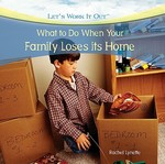 What to Do When Your Family Loses Its Home 0 9781435893399 1435893395